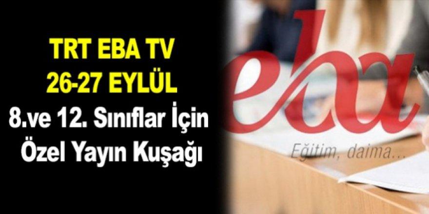 TRT EBA TV 26-27 Eylül 8 Sınıf ve 12. Sınıflar Hafta Sonu Özel Yayın Programı