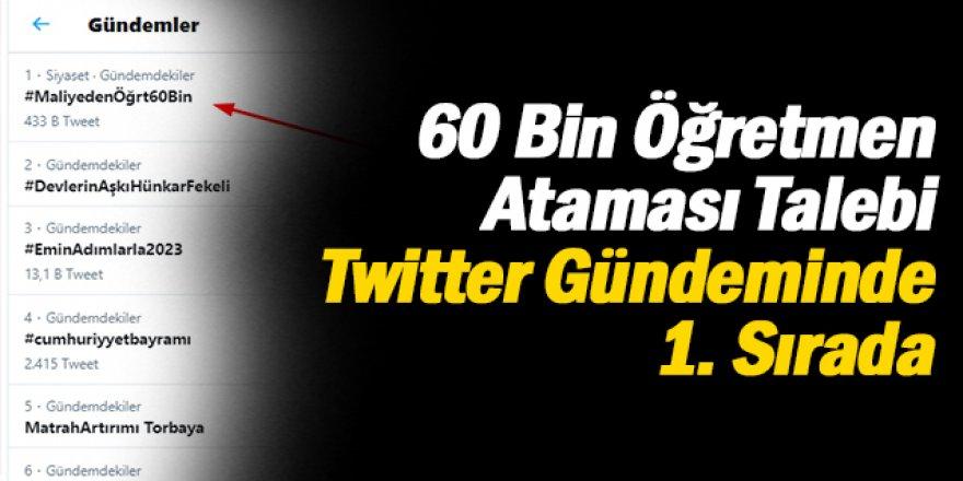 60 Bin Öğretmen Ataması Talebi Twitter Gündeminde