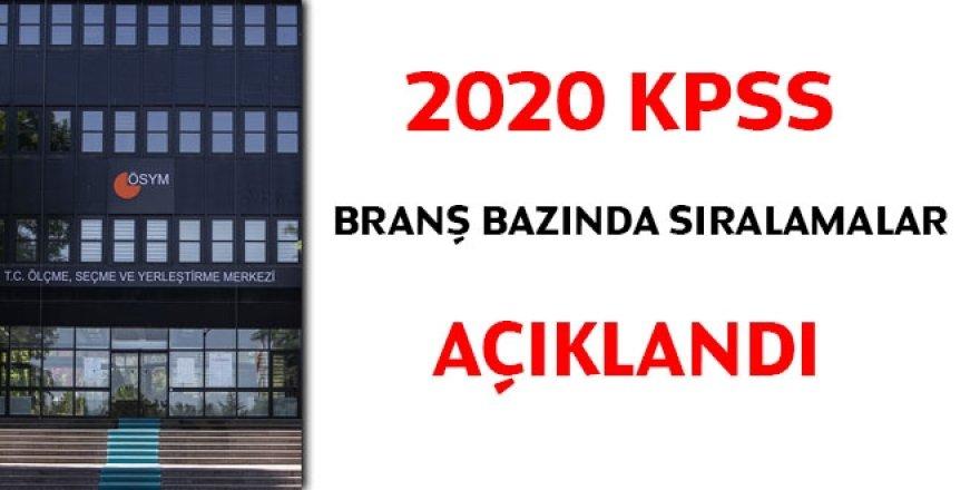 2020 KPSS branş bazında sıralamalar açıklandı