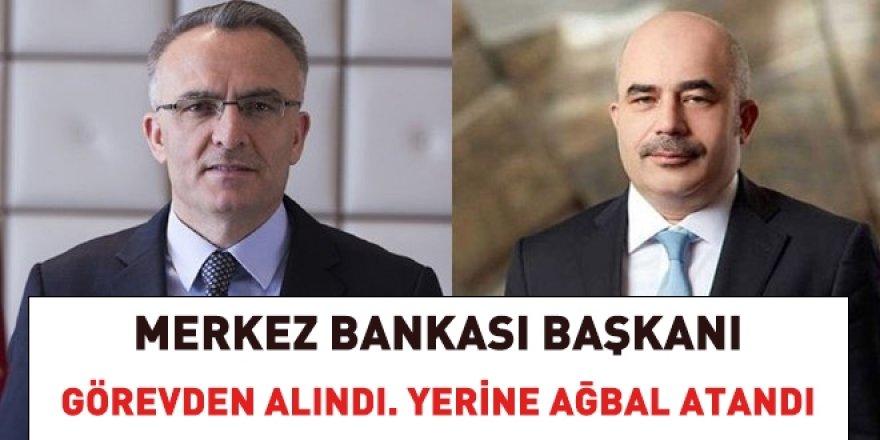 Merkez Bankası Başkanı görevden alındı, yerine eski bakan atandı