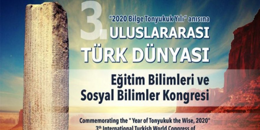 Uluslararası Türk Dünyası Eğitim Bilimleri ve Sosyal Bilimler Kongresi başlıyor