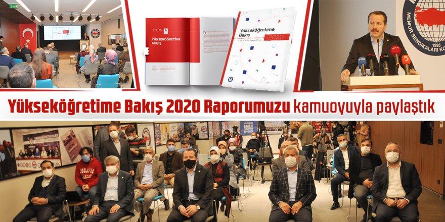 Ali Yalçın:Yükseköğretime Bakış 2020 Raporumuzu kamuoyuyla paylaştık