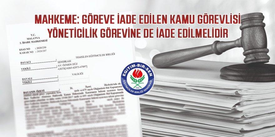 Mahkeme: Göreve iade edilen kamu görevlisi yöneticilik görevine de iade edilmelidir