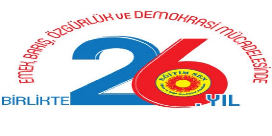 Eğitim-Sen kuruluşunun 26. yıl dönümünü kutladı