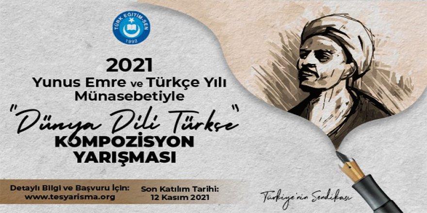 """Türk Eğitim-Sen'den """"Dünya Dili Türkçe"""" Kompozisyon Yarışması"""
