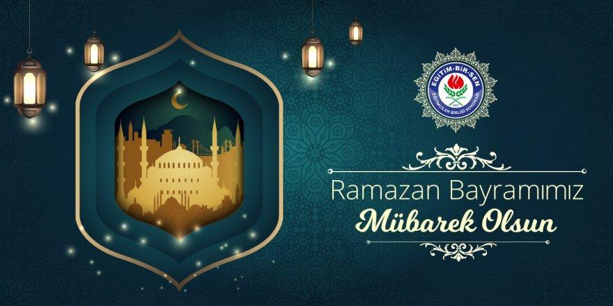 Eğitim Bir Sen: Ramazan Bayramımız mübarek olsun