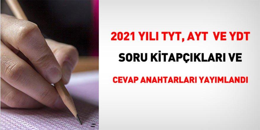 2021 yılı TYT, AYT ve YDT soru kitapçıkları ve cevap anahtarı - YKS