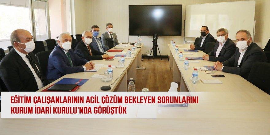 Eğitim çalışanlarının sorunları Kurum İdari Kurulu'nda masaya yatırıldı!