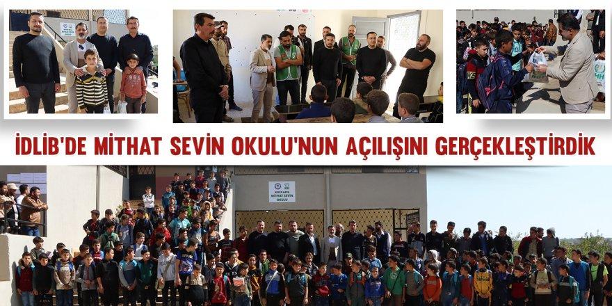 İdlib'de Mithat Sevin Okulu'nun açılışını gerçekleştirdik