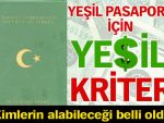 Yeşil pasaporta yeşil kriter!