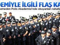 Polis Akademisinden ayrılmak artık cezasız!