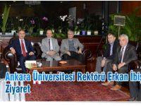Ankara Üniversitesi Rektörü Erkan İbiş'e Ziyaret