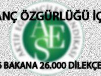 İnanç Özgürlüğü İçin 26 Bakana 26.000 Dilekçe