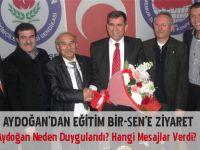 Kamil Aydoğan ekibiyle Eğitim Bir-Sen'i ziyaret etti