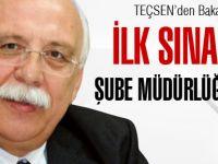 Bakanın İlk Sınavı Şube Müdürlüğü Sınavı Olacaktır