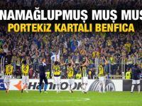 Fenerbahçe Benfica'nın fiyakasını bozdu