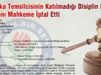 Sendika Temsilcisinin Katılmadığı Disiplin Kurulu Kararını Mahkeme İptal Etti