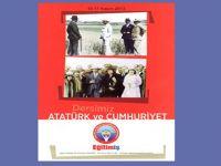 Eğitim İş: 10-17 Kasımda Dersimiz Atatürk ve Cumhuriyet
