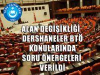 Eğitimin Sorunları Meclis Gündeminde