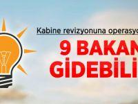AK Parti'de 9 Bakan Kabine dışında Kalabilir