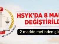HSYK'nın 8 Maddesinde Değişiklik Kabul Edildi