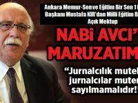 Mustafa KIR'dan Nabi Avcıya Açık Mektup