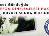 Ahmet Gündoğdu, Telefon dinlemelerini yargıya taşıdı