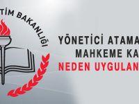 Yönetici Atamada Mahkeme Kararı Neden Uygulanmıyor?