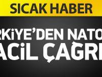 Türkiye'den NATO'ya acil çağrı