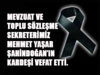 Mehmet Yaşar Şahindoğan'ın kardeşi vefat etti