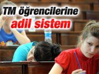 TM öğrencileri için adaletli sistem