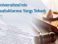 Niğde Üniversitesi'nin Hukuksuzluklarına Yargı Tokadı