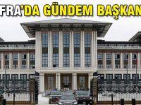 Sofrada en önemli başlık başkanlık sistemi
