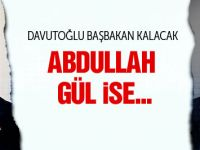 Genel Başkan Abdullah Gül, Başbakan Ahmet Davutoğlu!