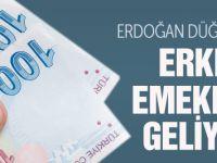 Erken emeklilik için Erdoğan düğmeye bastı!
