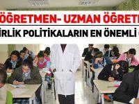 Günübilik politika: Uzman öğretmen-başöğretmen