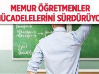 Memur Öğretmenler Atanma Mücadelesine Devam Ediyor