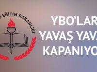 YBO'lar Kapanıyor!