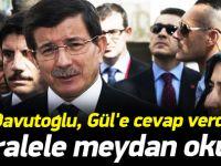 Davutoğlu Paralele meydan okudu, Gül'e cevap verdi