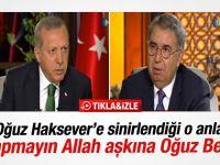 Cumhurbaşkanı Erdoğan Oğuz Haksever'e sinirlendi