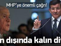 Davutoğlu'ndan MHP'ye önemli çağrı!