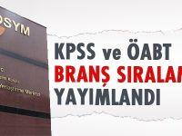 KPSS ve ÖABT branş sıralaması yayımlandı