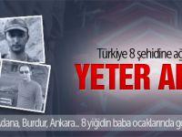 Türkiye'nin yüreği bir kez daha dağlandı!