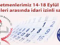 Öğretmenlerimiz 14-18 Eylül 2015 tarihleri arasında idari izinli sayılsın