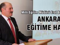Erol Bozkurt: Ankara Eğitime Hazır