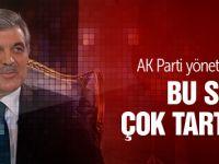 Abdullah Gül'den AK Parti'ye uyarı!