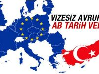 Türkiye'ye vizesiz Avrupa müjdesi