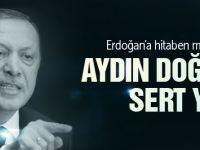 Erdoğan'dan Aydın Doğan'a çok sert mektup yanıtı