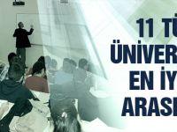 11 Türk üniversitesi en iyiler arasına girdi!