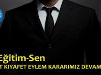 Türk Eğitim-Sen: Serbest Kıyafet Eylemi Devam Ediyor